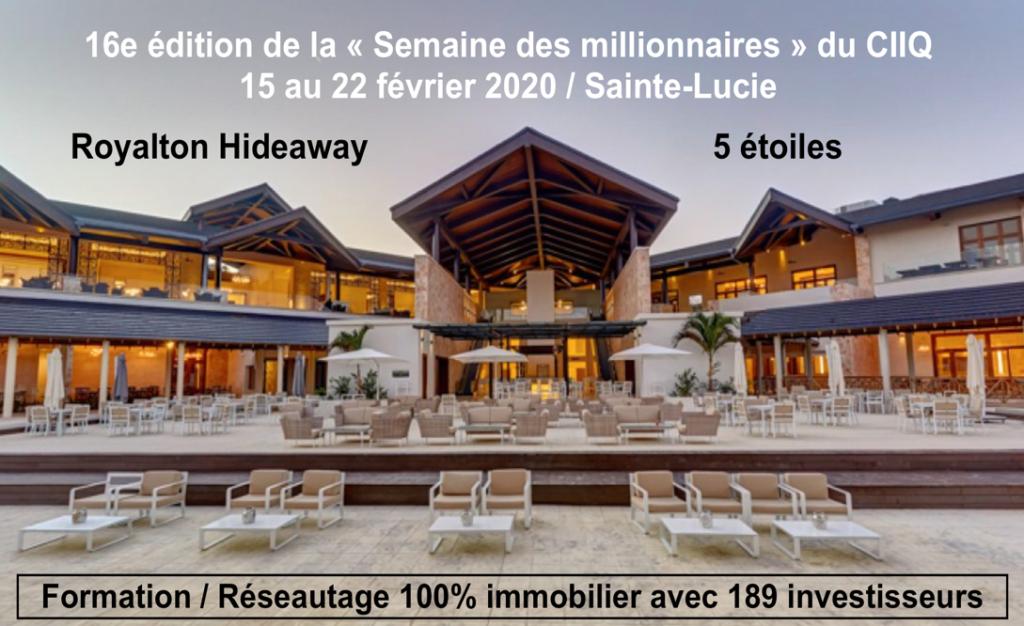 Royalton Hideaway Ste-Lucie-Semaine des Millionnaires du Club d'investisseurs immobiliers du Québec