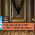 Winning at Property Management in Quebec
