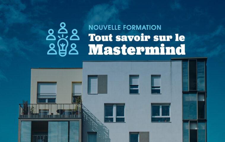Nouvelle formation: Tout savoir sur le Mastermind