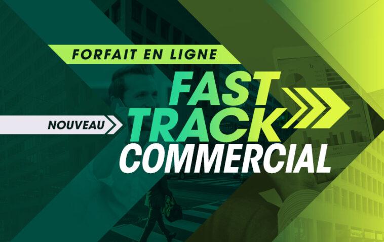 Nouveau Programme: Fast Track Commercial